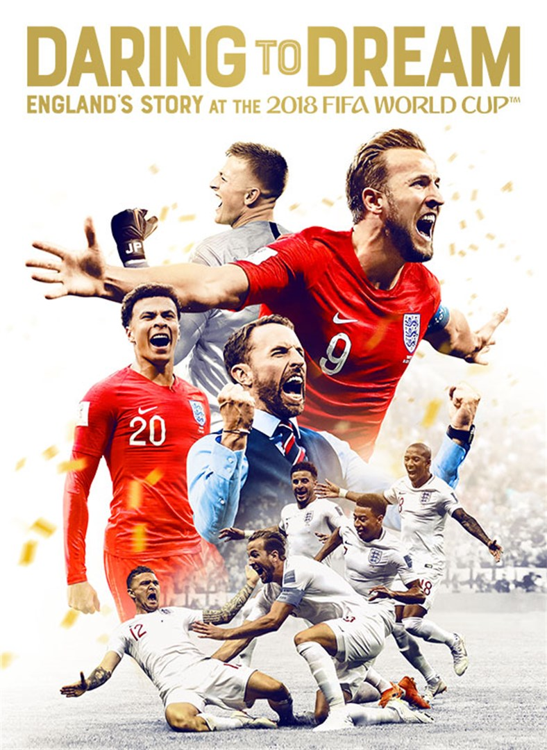 Buy Daring to Dream: England's Story from the 2018 Fifa World Cup -  Microsoft Store en-GB
